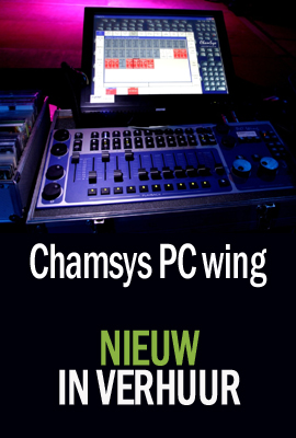 Chamsys pc wing in verhuur